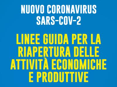 Linee di indirizzo per la riapertura delle attività economiche e produttive